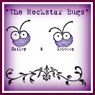 The Rock Star Bugs