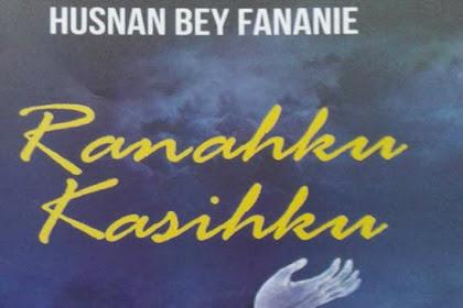 Ranahku, Kasihku Husnan Bey Fananie: Puisi-Puisi Sufi Dubes RI di Azerbaijan