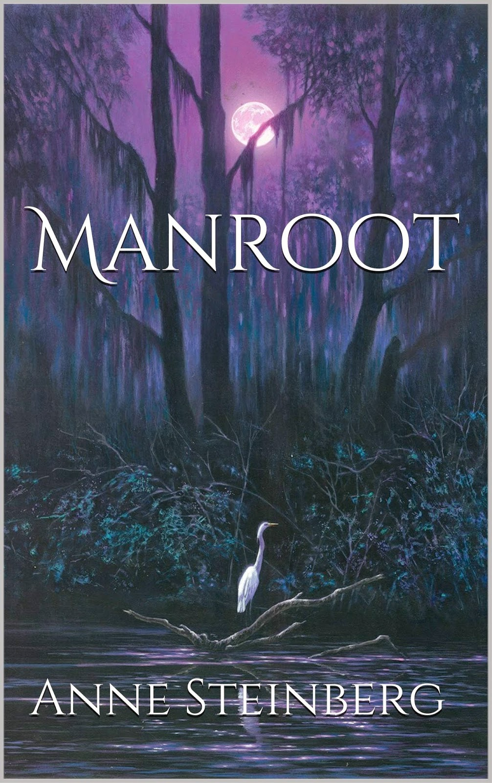 WW Giveaway: Manroot by Anne Steinberg