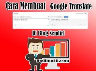 Cara Memasang Google Translate Di Blog Sendiri
