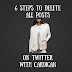 6 Steps To Delete All Posts On Twitter With Cardigan