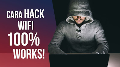 6 Cara Hack Bobol Wifi Dengan dan Tanpa Aplikasi