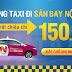 Đặt chung tuyến taxi Hà nội - Nội Bài