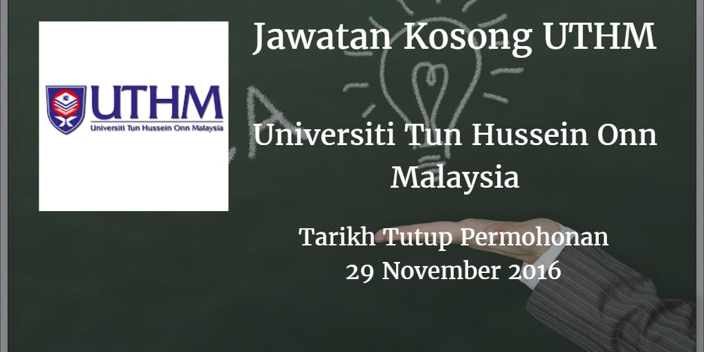 Jawatan Kosong UTHM 29 November 2016