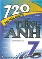 720 Câu Trắc Nghiệm Tiếng Anh 7 - Nguyễn Bình Minh