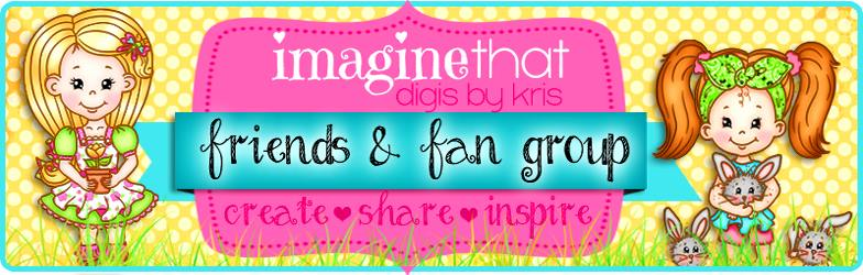 Imagine That Digis By Kris - New Fan Group