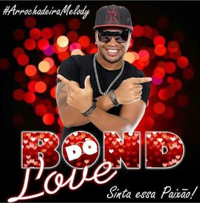 http://www.suamusica.com.br/jacacds/bond-do-love-sinta-essa-paixao-cd-completo-2016