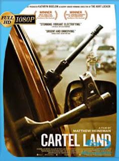 Tierra de cárteles (2015) HD [1080p] Latino [GoogleDrive] SilvestreHD