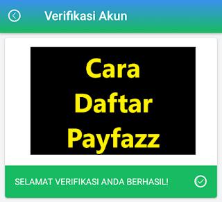 Cara Daftar Payfazz Pakai Kode Referal Dapat Bonus Rp40.000