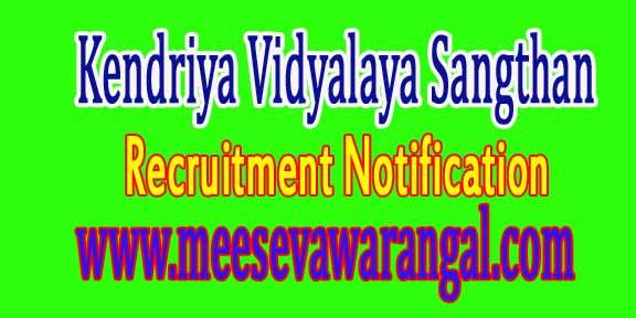 KVS Kendriya Vidyalaya Sangthan Recruitment Notification 2016