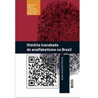 História Inacabada do Analfabetismo no Brasil | Alceu Ravanello Ferraro