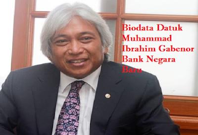 biodata Datuk Muhammad Ibrahim