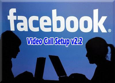 Facebook Video Call Setup v2.2