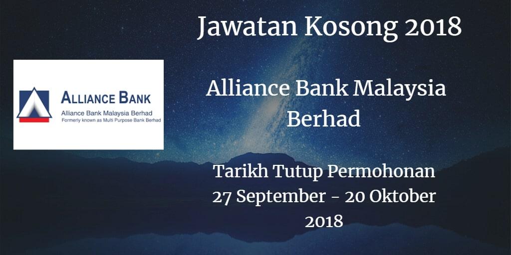Jawatan Kosong Alliance Bank Malaysia Berhad 27 September- 20 Oktober 2018