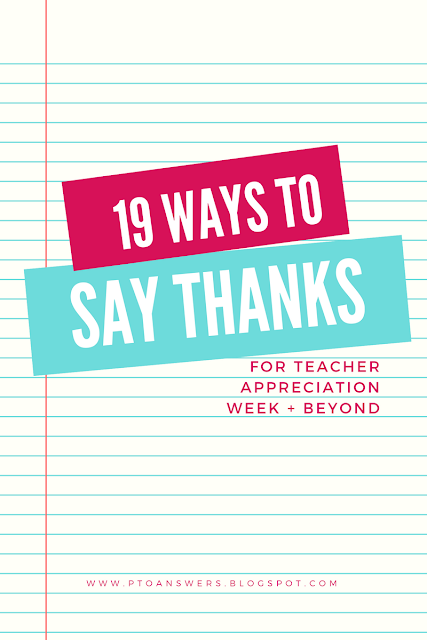 Fantastic ideas for how to say thanks and show your appreciation for teacher appreciation week and more!