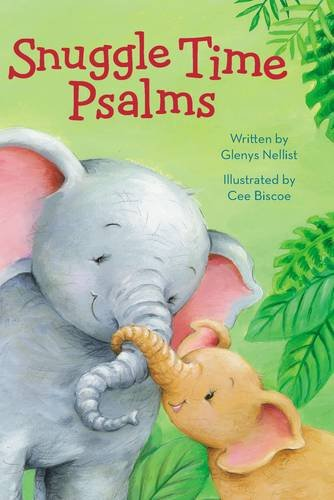 Snuggle Time Psalms by Glenys Nellist