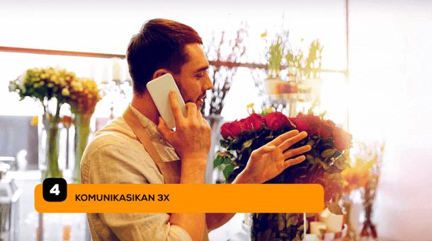 4. Komunikasikan, komunikasikan, komunikasikan
