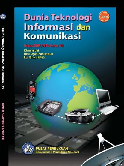 Download Buku Siswa KTSP SMP dan MTs Kelas 7 Dunia Teknologi Informasi dan Komunikasi