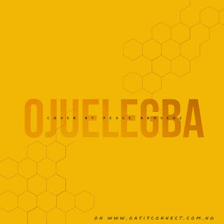 Ojuelegba -- Cover by Peace Abosede (AudioVisual)
