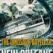 Review: The Dinosaur Battle of New Orleans by Dane HAtchell