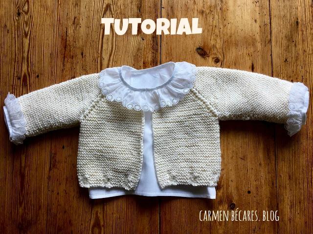 Chaqueta beb tejido dos agujas baby jacket knitted tutorial - Tejer chaqueta bebe 6 meses ...