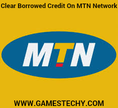 How To Clear Borrowed Airtime OnMTN Network
