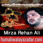 http://www.nohaypk.com/2015/10/mirza-rehan-ali-nohay-2016.html