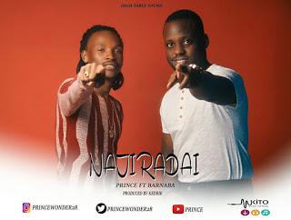 Download Mp3   Prince ft Barnaba Classic - Najiradai