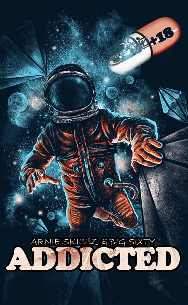 Arnie Skillz Feat. Big Sixty – Addicted