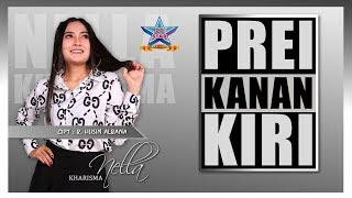 Lirik Lagu Prei Kanan Kiri (Dan Artinya) - Nella Kharisma