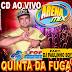 CD (AO VIVO) QUINTA DA FUGA ARENA MIX - PART.DJ PAULINHO BOY