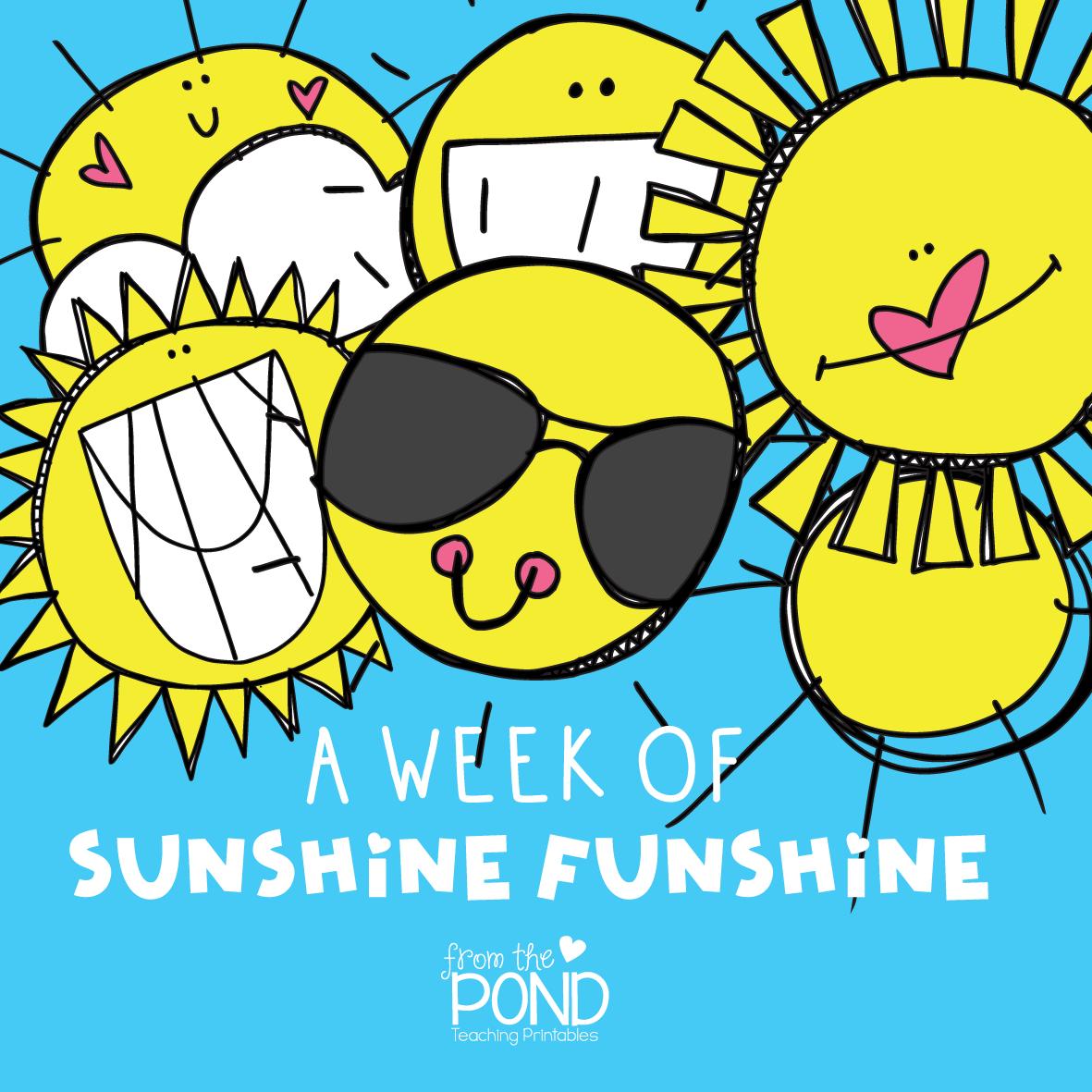 Sunshine Funshine Week | From the Pond