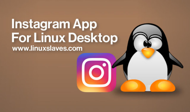 Use Instagram in Linux Ubuntu Linux Mint Elementary OS