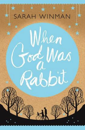 When God was a rabbit book review