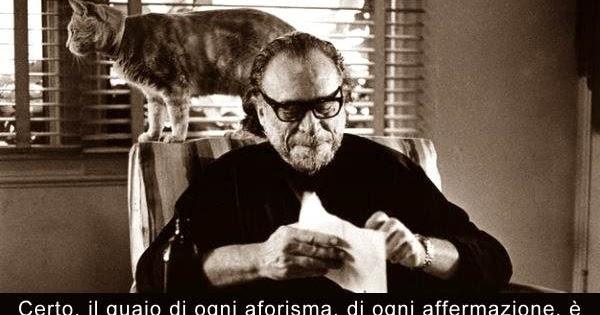Aforismario Frasi Attribuite A Charles Bukowski