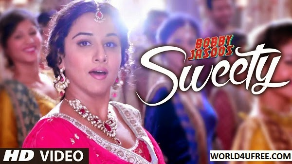 SWEETY – Bobby Jasoos 2014 Video Song 720p HD