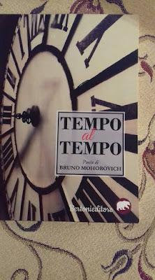 tempo al tempo bruno mohorovich poesie