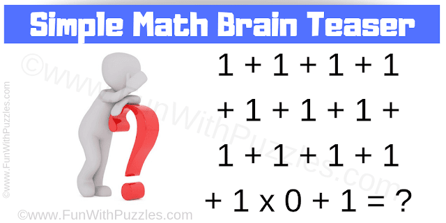 This is the simple math brain teaser for students to test your maths skills