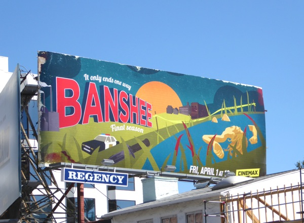 Banshee final season 4 billboard