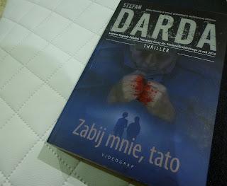 """Recenzja """"Zabij mnie, tato"""" - Stefan Darda"""