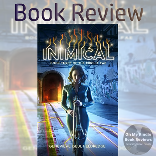 Book review of INIMICAL, a LGBTQ+ YA fantasy, by Genevieve Iseult Eldredge.