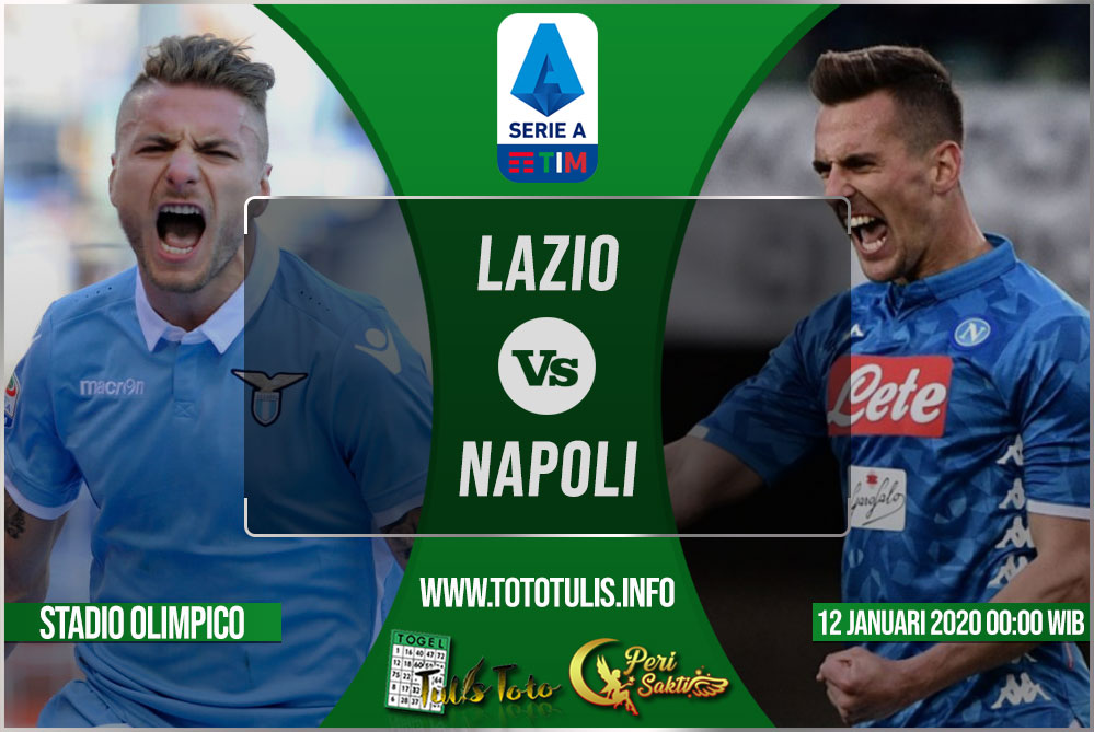 Prediksi Lazio vs Napoli 12 Januari 2020