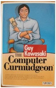 The Computer Curmudgeon, libro guy kawasaki