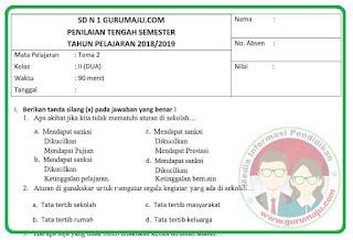 Soal UAS / PAS Kelas 2 Tema 2 Kurikulum 2013 Revisi 2021
