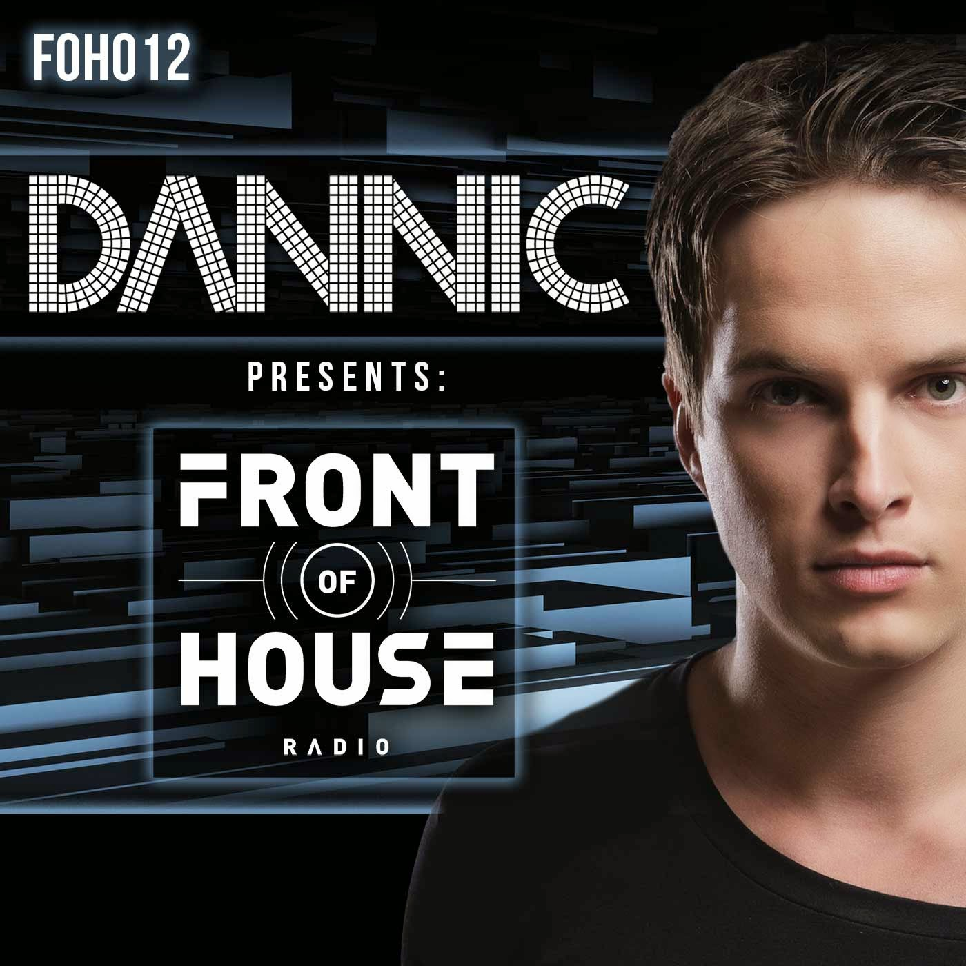 DANNIC - Front Of House Radio 012