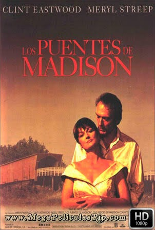 Los Puentes De Madison [1080p] [Latino-Ingles] [MEGA]