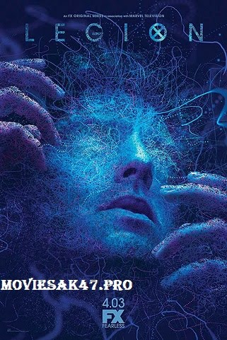 Legion Season 2 Full 2018 Download 480p 720p | Moviesak47 - DOWNLOAD