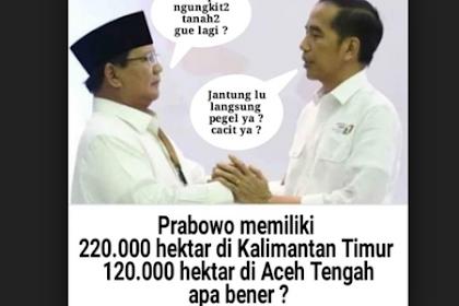 Prabowo Menguasai Lahan Yang Luasnya Melebihi Provinsi Yogyakarta