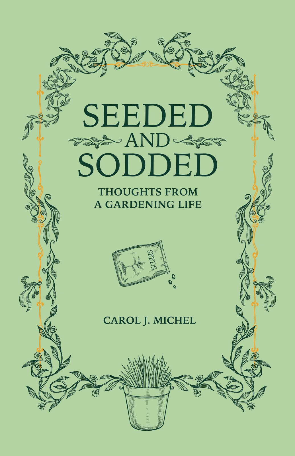 Would you like a signed copy of Seeded and Sodded?