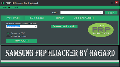 Download Samsung FRP HiJacker by Hagard (Tested and Free)